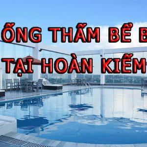 Chống Thấm Bể Bơi Tại Hoàn Kiếm