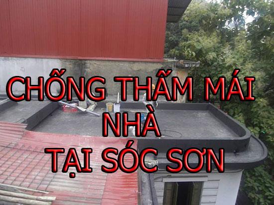 chống thấm mái nhà tại sóc sơn