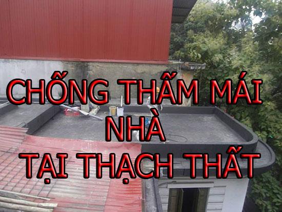 chống thấm mái nhà tại thạch thất