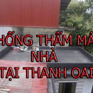 Chống Thấm Mái Nhà Tại Thanh Oai