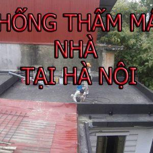 Chống Thấm Mái Nhà Tại Hà Nội