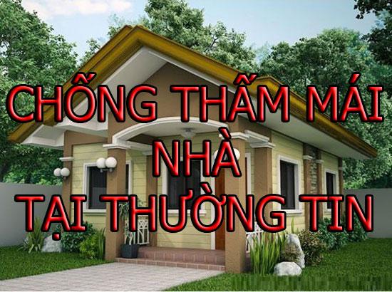 chống thấm mái nhà tại thường tín