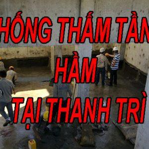Chống Thấm Tầng Hầm Tại Thanh Trì