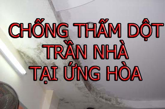 chống thấm dột trần nhà tại ứng hòa